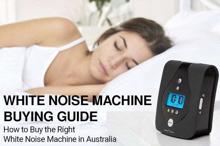 White Noise Machine Buying Guide